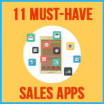 11 must-have apps for salespeople (reps) to sell better