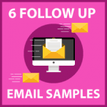 6 follow-up email samples to use after you get no response