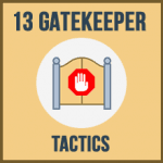 13 good tactics to help with getting past the gatekeeper