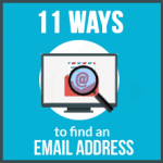 11 clever ways to find email addresses for your prospects