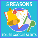 5 reasons why you should make Google Alerts a part of your sales strategy (and 2 reasons why you shouldn't)