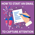 How to start an email to instantly capture your prospect's attention
